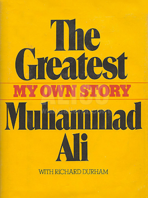 The Greatest, My Own Story