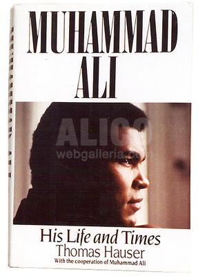 Muhammad Ali, His Life and Times